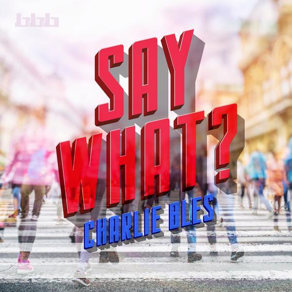Музыка от Charlie Bles в формате mp3