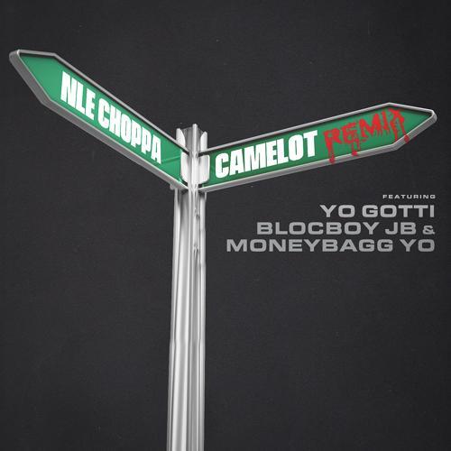 NLE Choppa, Yo Gotti, BlocBoy JB, Moneybagg Yo - Camelot (feat. Yo Gotti, BlocBoy JB & Moneybagg Yo) [Remix]  (2019)