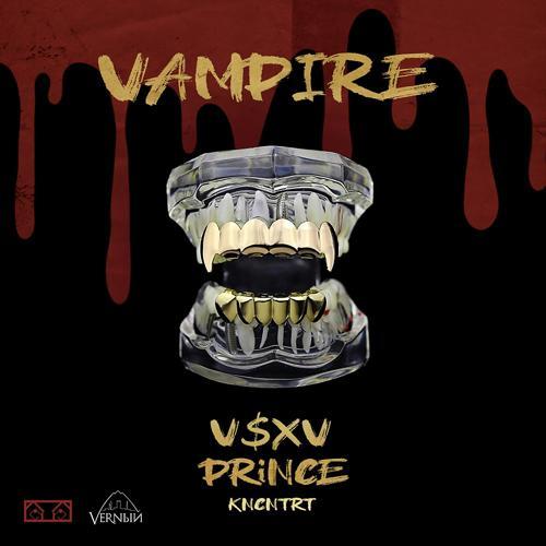 V $ X V PRiNCE - VAMPiRE  (2019)
