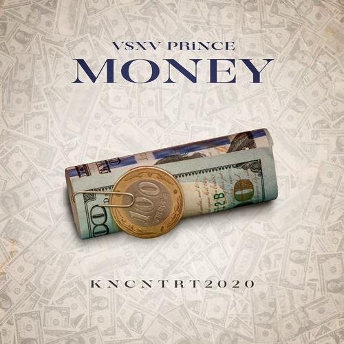 V $ X V PRiNCE - MONEY  (2019)