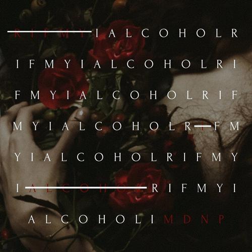 MDNP - Rifmy I Alcohol  (2019)