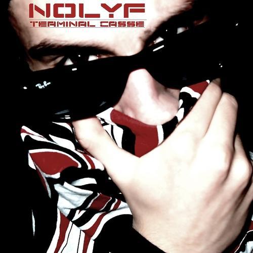 Nolyf - Terminal casse  (2010)