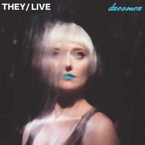 They, Live - Dreamer  (2020)