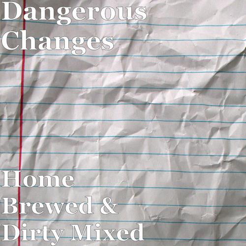 Dangerous Changes - In My Head  (2020)