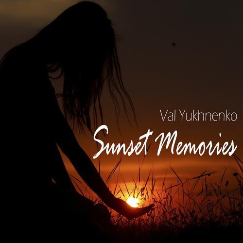 Val Yukhnenko - Sunset Memories  (2020)