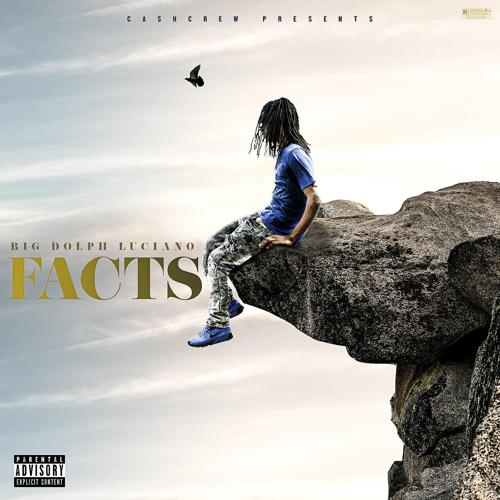 Big Dolph Luciano - Facts  (2018)