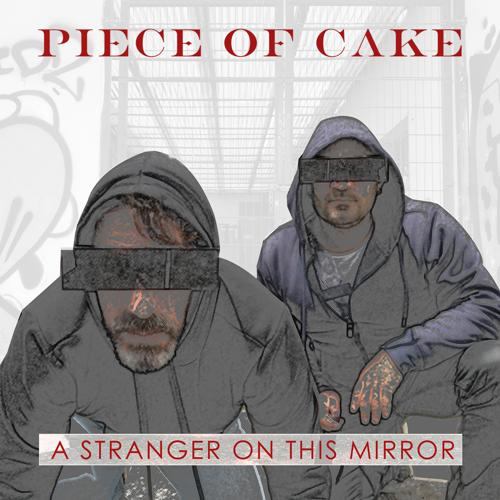 Piece of Cake - A Stranger on This Mirror  (2020)