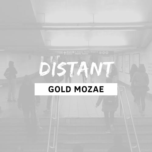Gold Mozae - Distant  (2020)