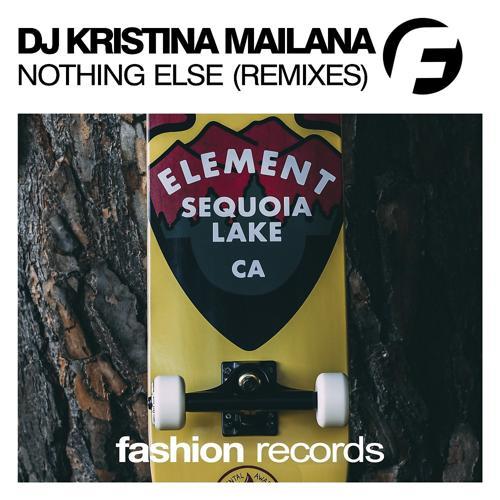 DJ Kristina Mailana - Nothing Else (Fernando Alonso Remix)  (2020)