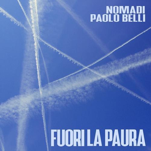 Nomadi, Paolo Belli - Fuori la paura  (2020)