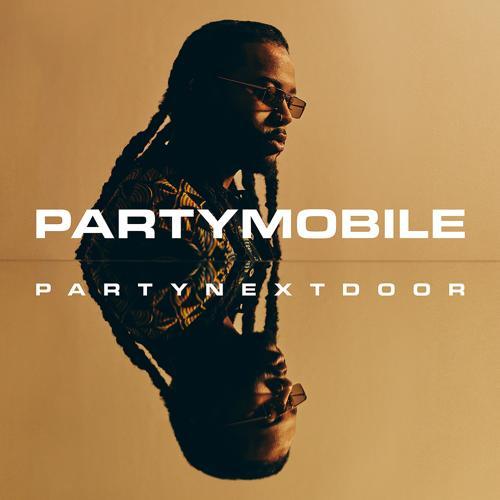 PARTYNEXTDOOR, Drake, Bad Bunny - LOYAL (feat. Drake and Bad Bunny) [Remix]  (2019)