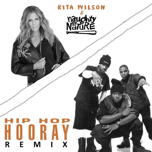 Rita Wilson, Naughty By Nature - Hip Hop Hooray (Remix)  (2020)