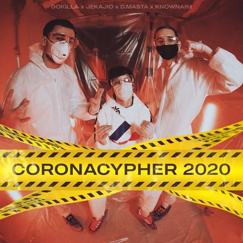 GOKILLA, JEKAJIO, D.MASTA, KNOWNAIM - Coronacypher 2020  (2020)