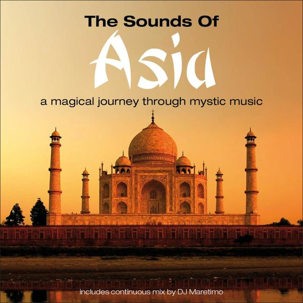 Альбом: The Sounds of Asia, Vol. 1 – a Magical Journey Through Mystic Music