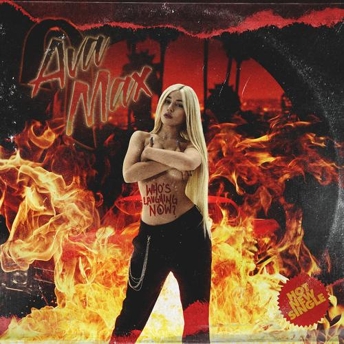 Ava Max - Who's Laughing Now  (2020)