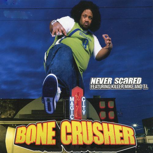 Bone Crusher, Killer Mike, T.I. - Never Scared (Radio Edit)  (2020)