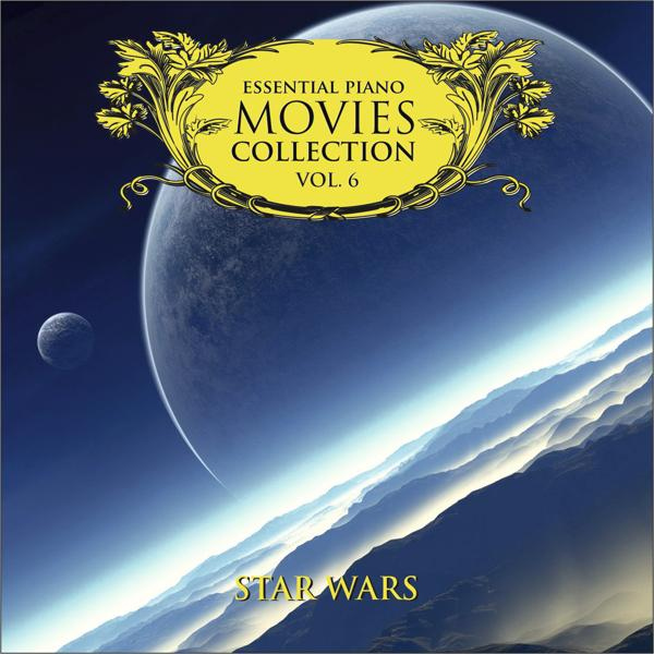 Альбом: Essential Piano Movies Collection Vol.6: Star Wars
