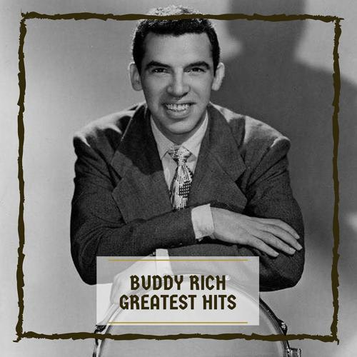 Buddy Rich - I'll Never Be the Same  (2019)