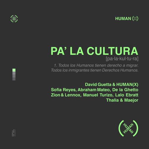 David Guetta, HUMAN (X), Sofia Reyes, Abraham Mateo, De La Ghetto, Manuel Turizo, Zion & Lennox, Lalo Ebratt, Thalía, Maejor - Pa' La Cultura  (2020)