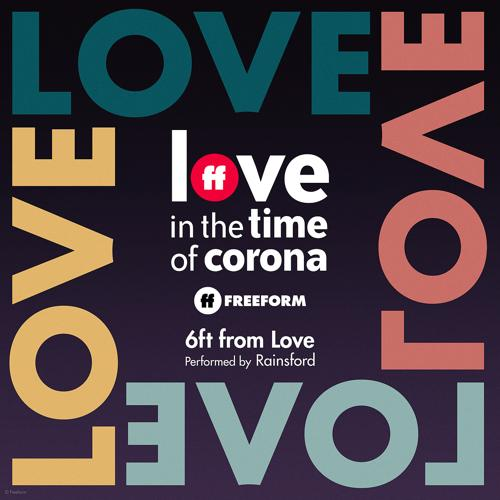 """Rainsford - 6ft from Love (From """"Love in the Time of Corona"""")  (2020)"""