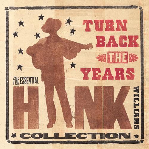 Hank Williams - I'm A Long Gone Daddy (Single Version)  (2005)