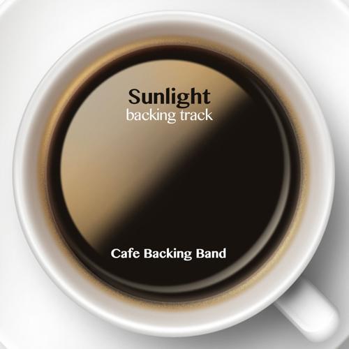 Cafe Backing Band - Sunlight (Backing Track Instrumental Version)  (2014)