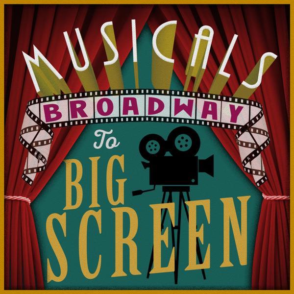 Альбом: Musicals: Broadway to Big Screen