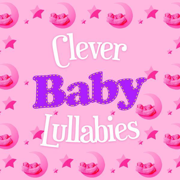 Альбом: Clever Baby Lullabies