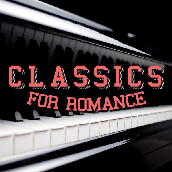 Альбом: Classics for Romance