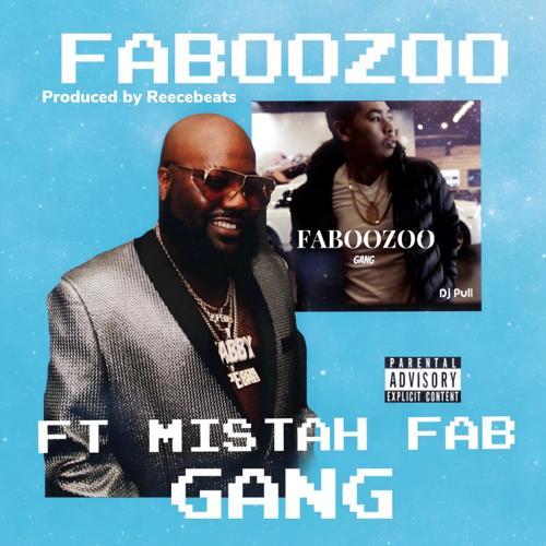 FABOOZOO, Mistah Fab - Gang  (2020)