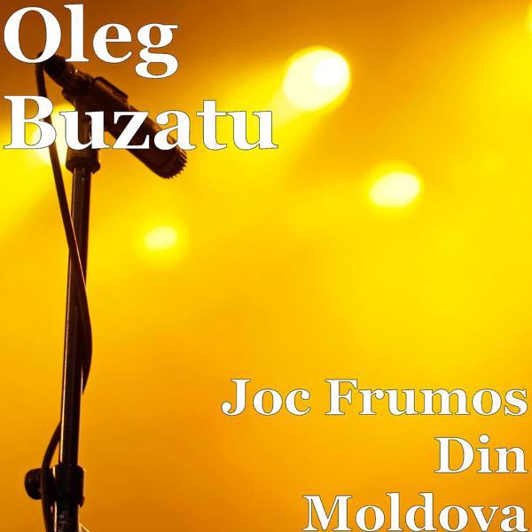 Альбом: Joc Frumos Din Moldova