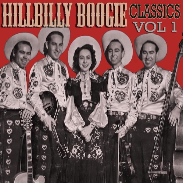 Альбом: Hillbilly Boogie Classics, Vol. 1