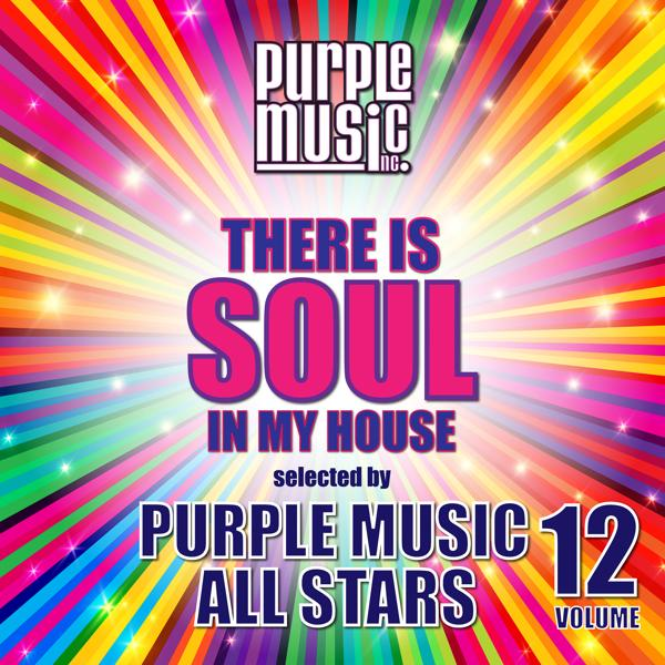 Альбом: There is Soul in My House - Purple Music All Stars, Vol. 12