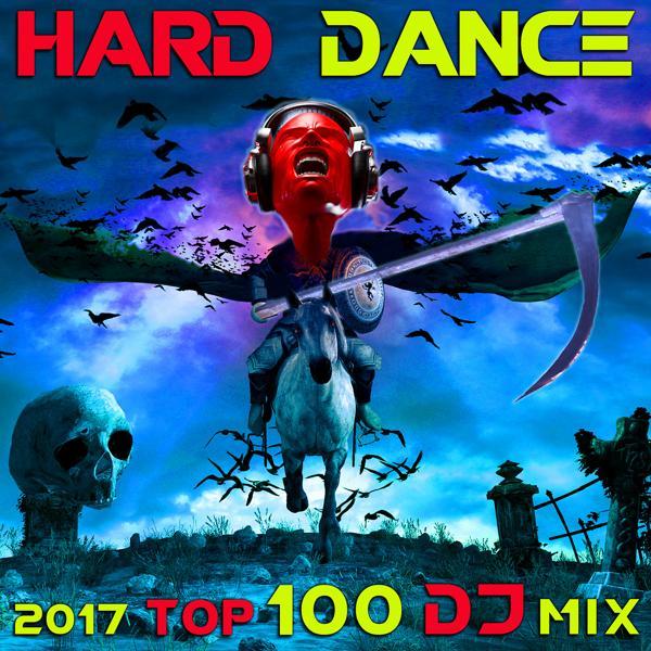 Альбом: Hard Dance 2017 Top 100 DJ Mix