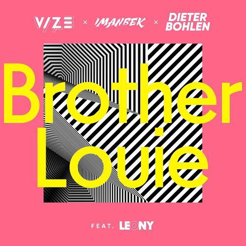VIZE, Imanbek, Dieter Bohlen, Leony - Brother Louie  (2020)