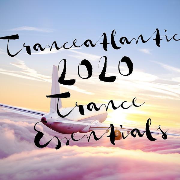 Альбом: Tranceatlantic: 2020 Trance Essentials