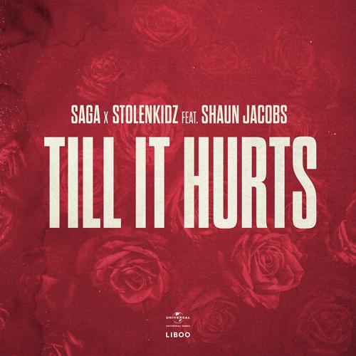 SAGA, Stolenkidz, Shaun Jacobs - Till It Hurts  (2020)