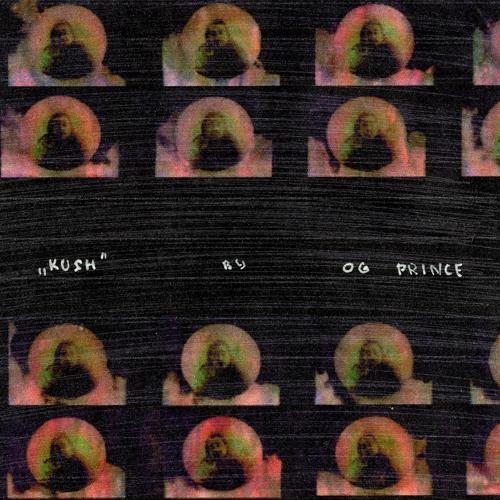 OG Prince - Kush  (2020)