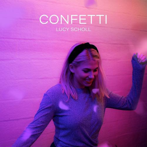 Lucy Scholl - Confetti  (2020)