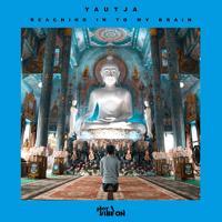Yautja - Reaching In To My Brain