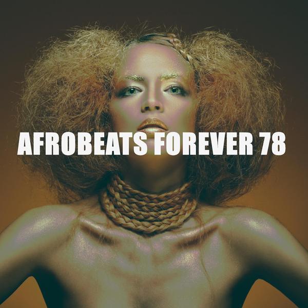 Альбом: AFROBEATS FOREVER 78