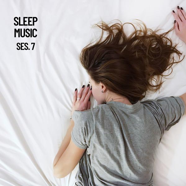 Альбом: Sleep Music, Música De Relajación Para Dormir Profundamente Sesión 7