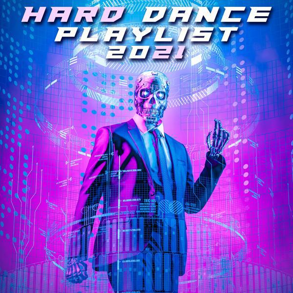 Альбом: Hard Dance Playlist 2021