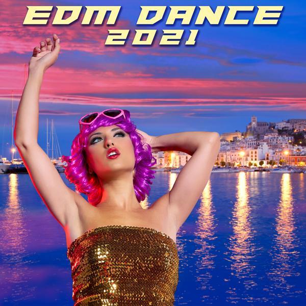 Альбом: EDM Dance 2021
