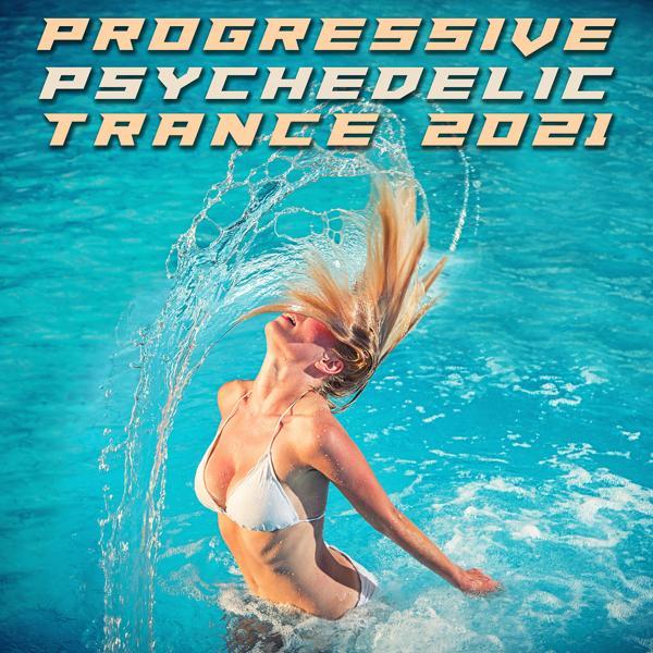 Альбом: Progressive Psychedelic Trance 2021
