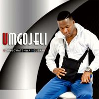 UMgojeli - Uzongcwatshwa Ngubani