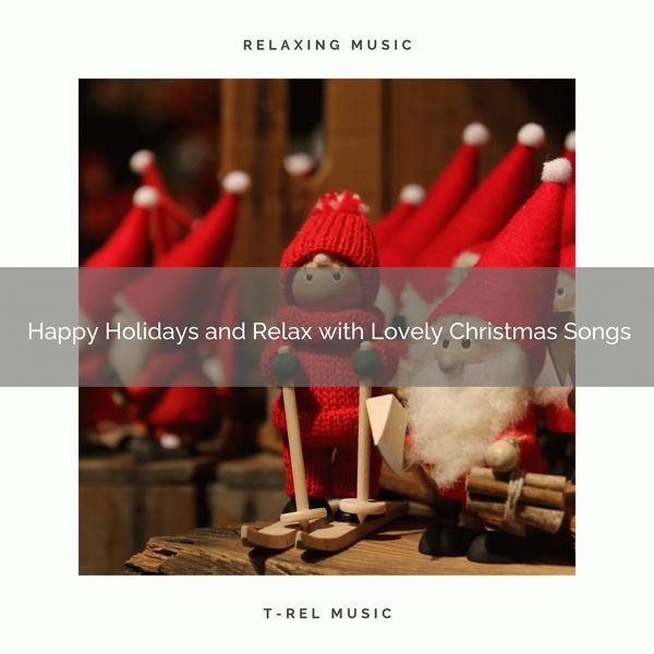 Альбом: Happy Holidays and Relax with Lovely Christmas Songs
