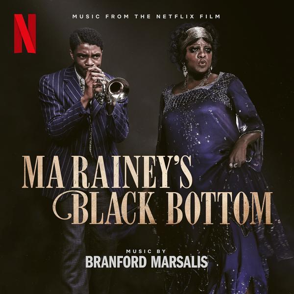 Альбом: Ma Rainey's Black Bottom (Music from the Netflix Film)