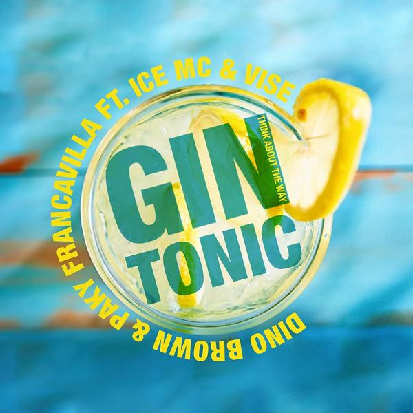 Альбом: Gin Tonic (Think About the Way)