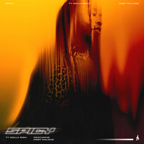 Ty Dolla $ign, Post Malone - Spicy (feat. Post Malone)  (2020)